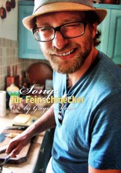 Gregor Meyle - Songs für Feinschmecker